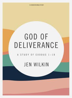 God of Deliverance Bible study by Jen Wilkin